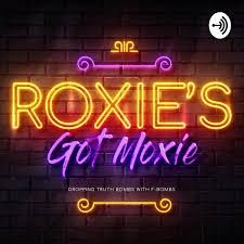 Roxie's Got Moxie