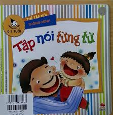 Bộ tranh phát triển ngôn ngữ DẠY BÉ NÓI... - Đồ chơi cho trẻ tự kỉ Thành Lý