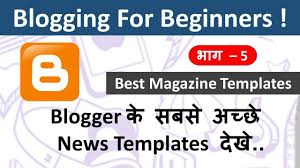 best news template for blogger top 5 premium looking free magazine blogger templates hindi youtube