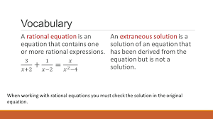solving rational equation math voary an extraneous solution is a solution of an equation that has