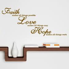 Short Faith Quotes Fascinating Short Quote About Faith Love Hope For Your Walls Quotes