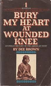 bury my heart at wounded knee by dee brown first edition abebooks bury my heart at wounded knee an dee brown