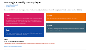 For more information, you can checkout any of vuetify's prebuilt transitions or review how to create your own. Vuetify Masonry Js Basic Example