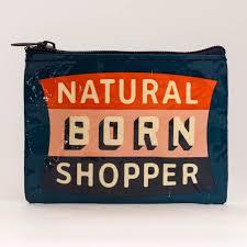 Blue Q - Natural Born Shopper Coin Purse All Things Being Eco