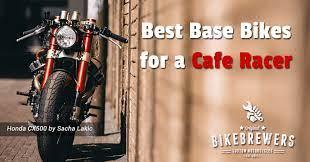 best bikes for a café racer project