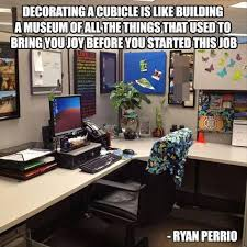 cubicle humor decor and funny sayings quotes