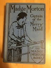 Vintage 1914 Madge Morton Captain Of The Merry Maid By Amy D.V. Chalmers  EUC | eBay
