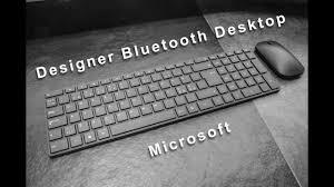 Microsoft Designer Desktop Review Designer Bluetooth Desktop Review