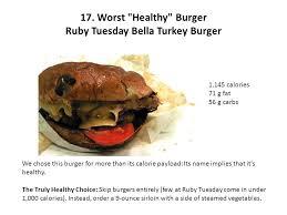 5 17 worst healthy burger ruby tuesday bella