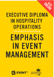 course executive diploma in hospitality operations emphasis in  executive diploma in hospitality operations emphasis in event management