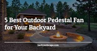 5 best outdoor pedestal fan for your