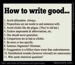 best rearranging your mind images ha ha fun  funny rules for writing well not good be could be good writers write well