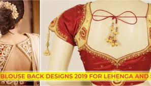 Latest Blouse Designs Photos 2019 Latest Blouse Back Designs 2019 For Sarees And Lehenga