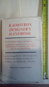 Radiotron Designers Handbook Radiotron Designers Handbook Fourth Edition Edited By F Langford Smith Reproduced And Distributed By Rca Victor Division Radio Corporation Of