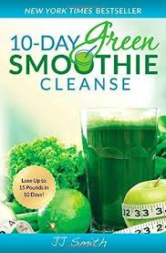 10 Day Green Smoothie Cleanse Pdf 10 Day Green Smoothie Cleanse Ebook In Pdf Format Will Be