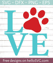 Available in png and vector. Love With Paw Print 1 Svg Free Svg Files Hellosvg Com