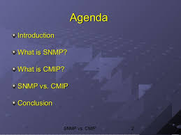 What Is Snmp Snmp Vs Cmip