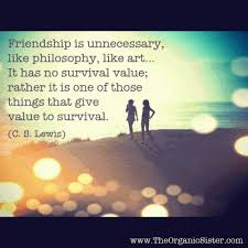 Cs Lewis Quote About Friendship 100 Quotes Every Best Friend Will Understand 60