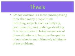 sgp powerpoint school violence thesis 11 thesis bull school violence