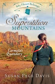 Amazon | My Heart Belongs in the Superstition Mountains: Carmela's Quandary  | Davis, Susan Page | United States