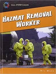 Hazmat Removal Worker Wil Mara 9781633620049 Books Amazon Ca