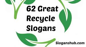 Recycling Quotes Extraordinary 48 Great Recycle Slogans