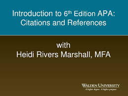 Ppt Introduction To 6 Th Edition Apa Citations And References