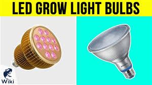 10 Best <b>LED Grow Light</b> Bulbs 2019 - YouTube