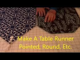 how to make a table runner pointed and round