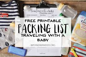 list for traveling packing list for traveling with a baby our handcrafted life