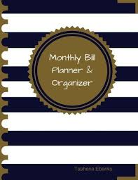 9781542618885 Monthly Bill Planner And Organizer Budget