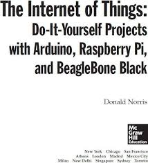 The Internet Of Things: Do-It-Yourself At Home Projects For Arduino ...