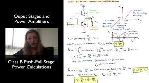 Class B Push-Pull Stage: Power Calculations - YouTube