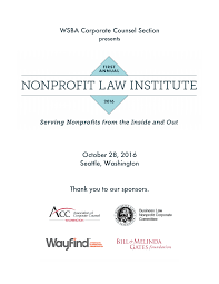 WSBA Corporate Counsel Section October 28, 2016 Seattle, Washington Thank  you to our sponsors.