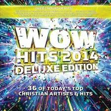 Wow Hits 2014 Deluxe Edition By Various Artists Cd Sep 2013 2 Discs Wow Gospel Hits