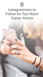 best images about career advice resume tips 8 instagrammers to follow for top notch career advice