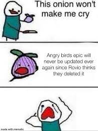 Angry birds epic is left for dead : angrybirdsepic