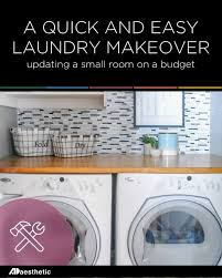 Easy Laundry Room Makeovers Quick Laundry Room Makeover O Ad Aesthetic