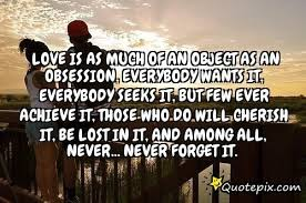 Love Obsession Quotes Love Obsession Quotes Unique 100 Best Obsession Quotes And Sayings 81