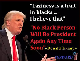 Funny Donald Trump Quotes Magnificent FACT CHECK Did Trump Say 'Laziness Is A Trait In Blacks No Black