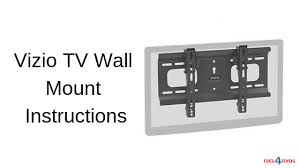 vizio tv wall mount instructions tv