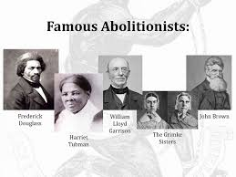 Famous Abolitionists Who Might Have Used This To Prove Their Point Ppt Download