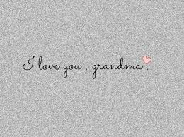 Grandmother Quotes Magnificent Always And Forever Is A Grandmother's Love Drishtico