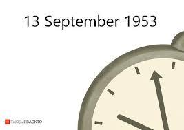 September 13 1953 Sunday What Happened On 9 13 1953