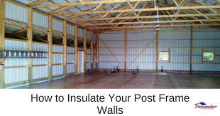 pole barn interior wall covering stupefy how to insulate your post frame walls 315 png interiors