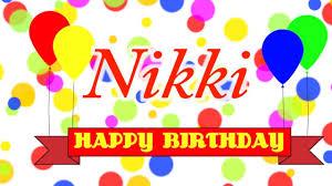 Happy Birthday Nikki Song Youtube