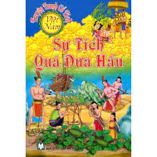 Sách - Truyện Tranh Cổ Tích Việt Nam - Sự Tích Quả Dưa Hấu