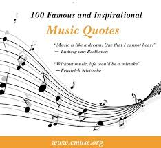 Quotes About Music Custom 48 Famous And Inspirational Music Quotes CMUSE