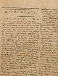 "federalist essays in the new york packet first edition alexander  ""every government ought to contain in itself the means of its own preservation"" extremely scarce first printing of hamilton s essay no"