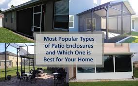 most popular types of patio enclosures